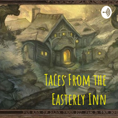Tales From the Easterly Inn