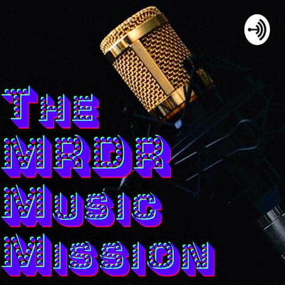 The MRDR Music Mission
