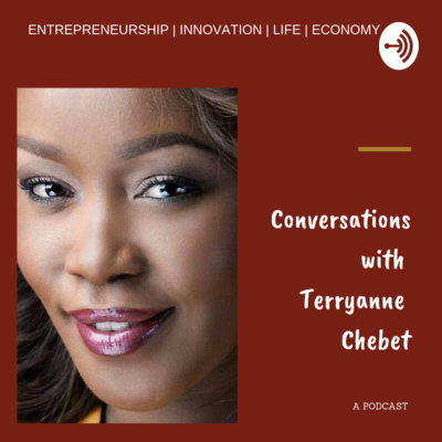 Conversations with Terryanne Chebet