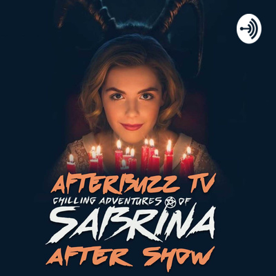 The Chilling Adventures Of Sabrina Podcast