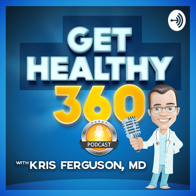 The Get Healthy 360 Podcast