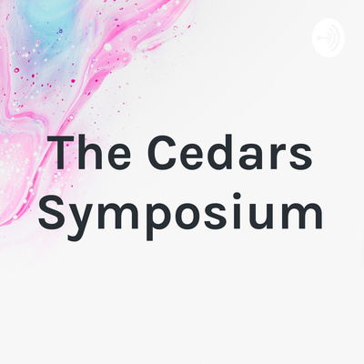 The Cedars Symposium