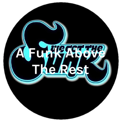 A Funk Above The Rest - The Funkiest Show On Radio
