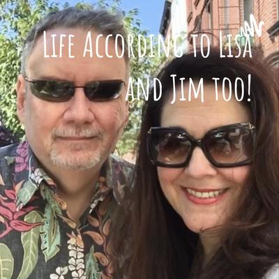 Life According to Lisa and Jim too!