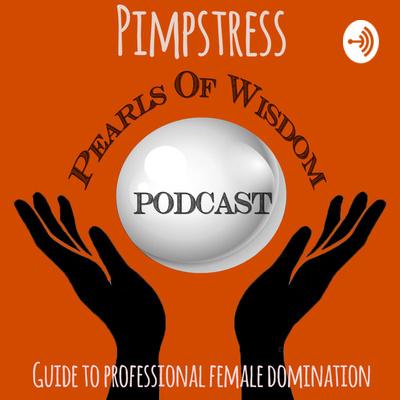 Pimpstress's Pearls of Wisdom