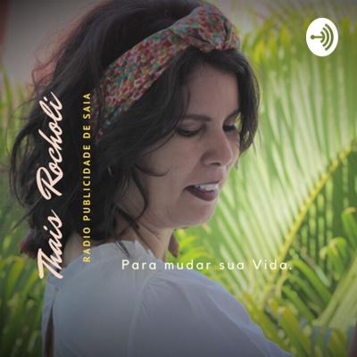 THAIS ROCHOLI - RADIO PUBLICIDADE DE SAIA