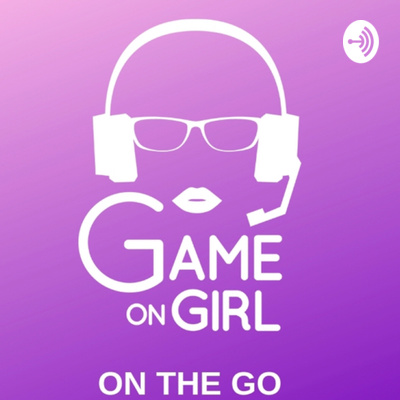 Game on Girl on the Go