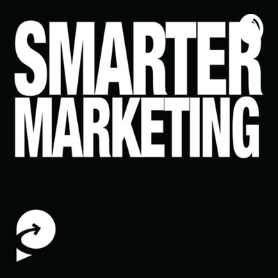 Smarter Marketing Podcast