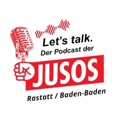 Let's Talk. Podcast der Jusos RaBaBa
