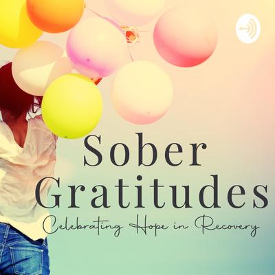 Sober Gratitudes ™️