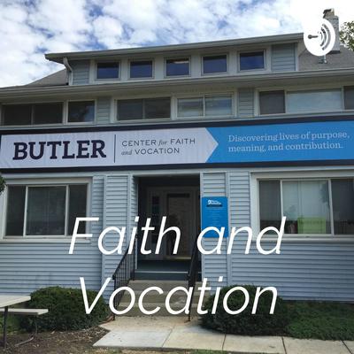 Faith and Vocation