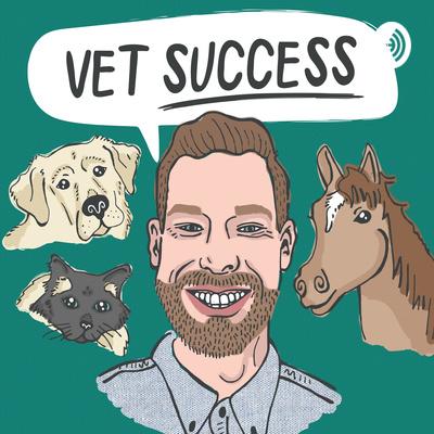 The Veterinarian Success Podcast