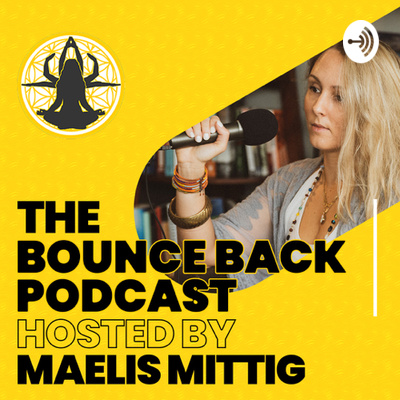 The Bounce Back Podcast