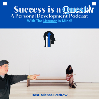Success is a Quest