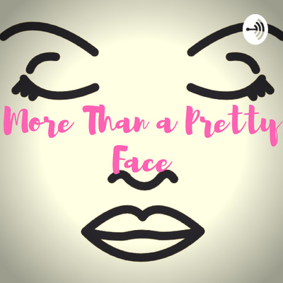 More Than a Pretty Face