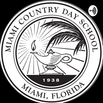 Miami Country Day Podcast