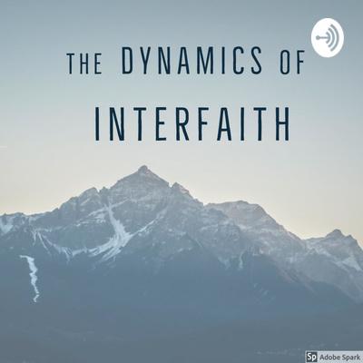 The Dynamics of Interfaith