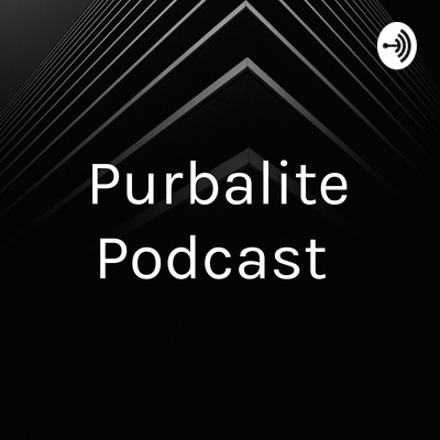 Purbalite Podcast