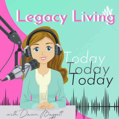 Legacy Living Today