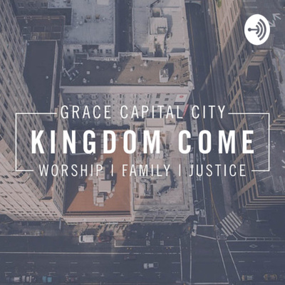 Grace Capital City Podcast