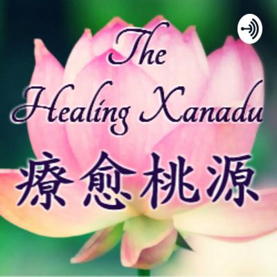 The Healing Xanadu 療愈桃源