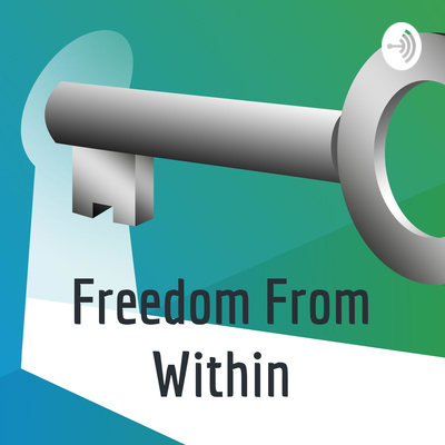 Freedom From Within
