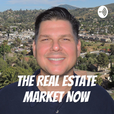 The Real Estate Market Now