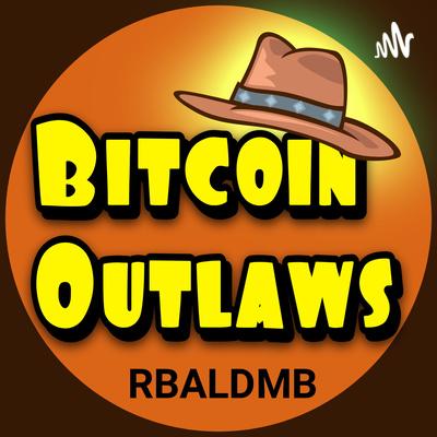 Bitcoin Outlaws