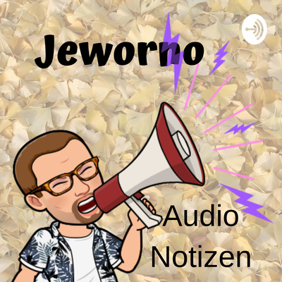 Jeworno - Audio Notizen