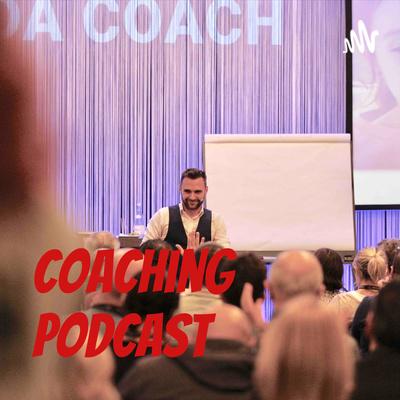 Coaching Podcast. Il podcast che modella la mente.