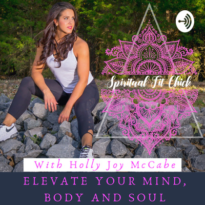 The Spiritual Fit Chick Show