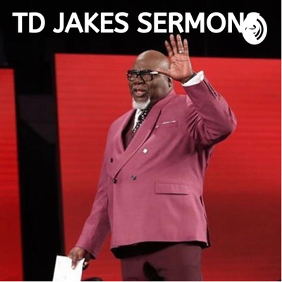 14 - Bishop TD Jakes: It's Time to Fight Back by TD Jakes Sermons