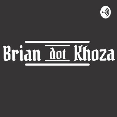 Brian dot Khoza