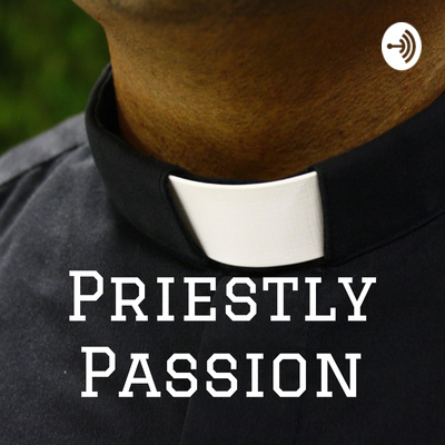 Priestly Passion