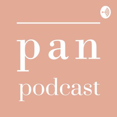 Pan Podcast