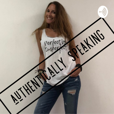 Authentically Speaking with Maribeth Woodford