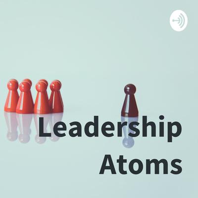 Leadership Atoms