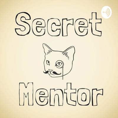 Secret Mentor