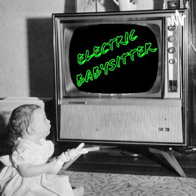 Electric Babysitter