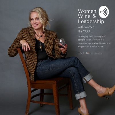 Women, Wine & Leadership