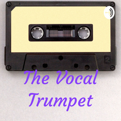 The Vocal Trumpet