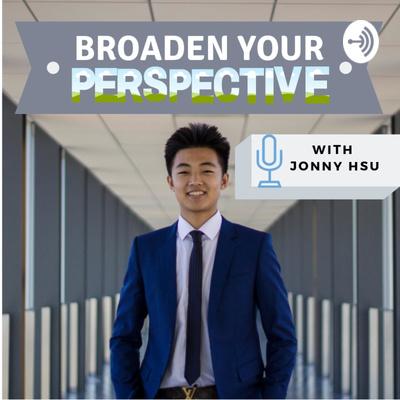 Broaden Your Perspective with Jonny Hsu