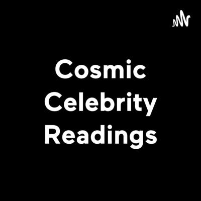 Cosmic Celebrity Readings