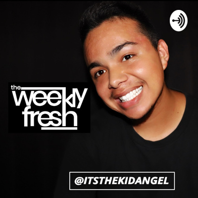 The Weekly Fresh