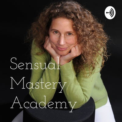 Sensual Mastery Academy