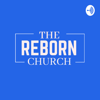 The Reborn Church