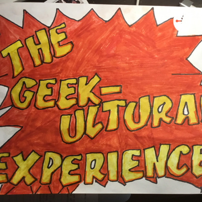 The Geekultural Experience