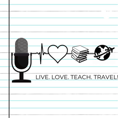 Live. Love. Teach. Travel!