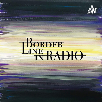 Border Line in RADIO