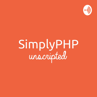 SimplyPHP Unscripted